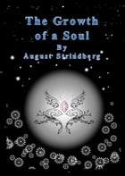 The Growth of a Soul by August Strindberg