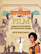 Film: American Influences on Philippine Cinema by Nick Deocampo