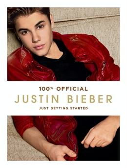 Book Justin Bieber: Just Getting Started by Justin Bieber