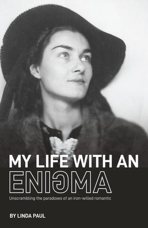My Life With An Enigma by Linda Paul
