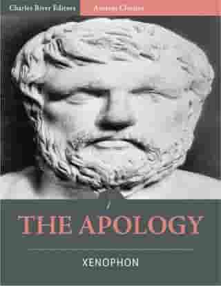 The Apology (Illustrated) by Xenophon