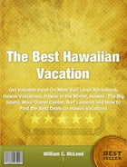 The Best Hawaiian Vacation by William C. McLeod