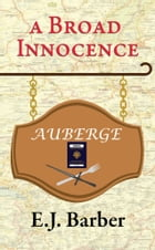 A Broad Innocence by E J Barber