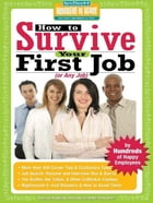 How to Survive Your First Job or Any Job by Ricki Frankel