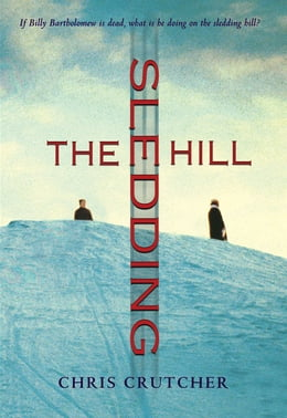 Book The Sledding Hill by Chris Crutcher
