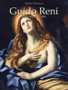 Guido Reni: 185 Colour Plates by Maria Peitcheva