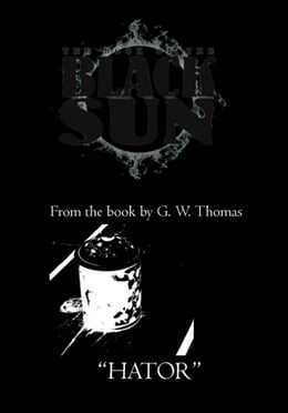 Book The Book of the Black Sun: Hator by G. W. Thomas