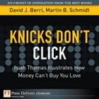 Knicks Don't Click: Isiah Thomas Illustrates How Money Can't Buy You Love by Martin Schmidt