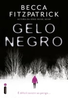 Gelo negro by Becca Fitzpatrick