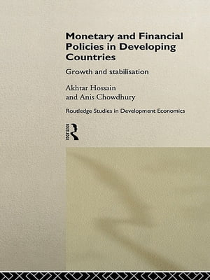 Monetary and Financial Policies in Developing Countries Growth and Stabilization