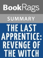 The Last Apprentice (Revenge of the Witch) by Joseph Delaney Summary & Study Guide by BookRags