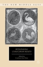 Rethinking Chaucerian Beasts