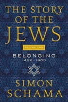 The Story of the Jews Volume Two Cover Image