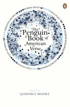 The Penguin Book of American Verse by Geoffrey Moore