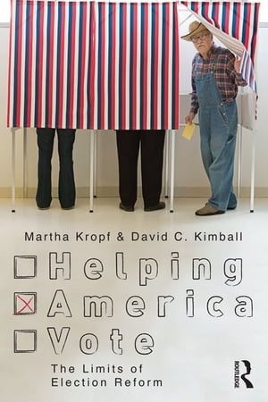 Helping America Vote The Limits of Election Reform