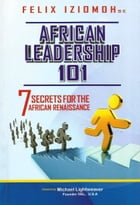 African Leadership 101 by Felix Iziomoh