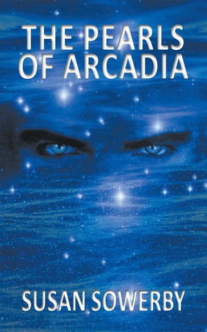 The Pearls of Arcadia: Book two in Saltwater Series