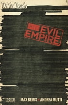 Evil Empire #6 by Max Bemis