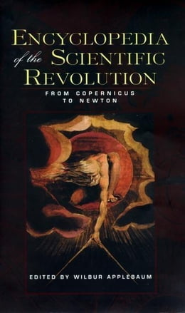 Book Encyclopedia of the Scientific Revolution by Applebaum, Wilbur