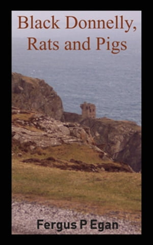 Black Donnelly, Rats and Pigs