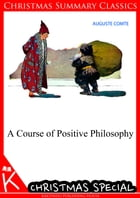 A Course Of Positive Philosophy by Auguste Comte