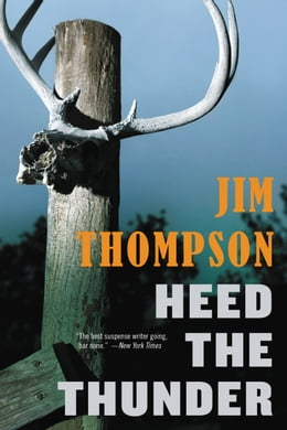Book Heed the Thunder by Jim Thompson