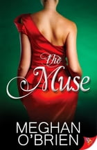The Muse by Meghan O'Brien