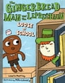 The Gingerbread Man and the Leprechaun Loose at School Cover Image