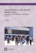 Social Assistance in the New Eu Member States: Strengthening Performance and Labor Market Incentives
