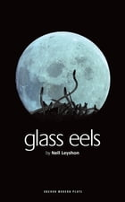 Glass Eels by Nell Leyshon