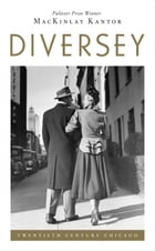 Diversey by MacKinlay Kantor