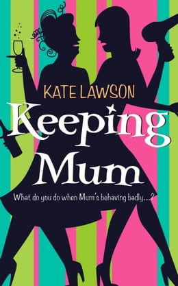 Book Keeping Mum by Kate Lawson