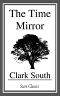9781681460048 - Clark South: The Time Mirror - Livre
