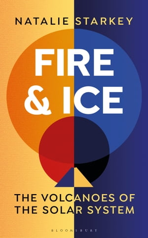 Fire and Ice: The Volcanoes of the Solar System