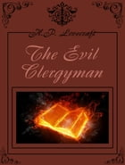 The Evil Clergyman by H.P. Lovecraft