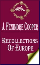 Recollections of Europe by James Fenimore Cooper
