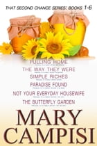 That Second Chance Series Books 1-6 by Mary Campisi