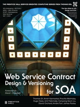 Book Web Service Contract Design and Versioning for SOA by Thomas Erl