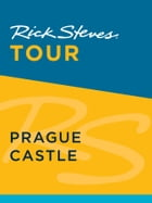 Rick Steves Tour: Prague Castle by Rick Steves