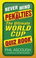 Never Mind the Penalties 0bf0440a-ae15-4586-8189-d0b56013ff9e