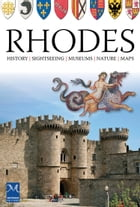 Rhodes: History - Sightseeing - Museums - Nature - Maps by Tina Zisimou