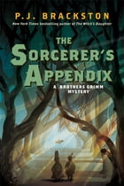 The Sorcerer's Appendix: A Brothers Grimm Mystery Cover Image
