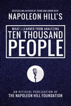 What I Learned from Analyzing Ten Thousand People by Napoleon Hill