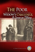 The Poor Widow's Challenge by Yahweh's Restoration Ministry