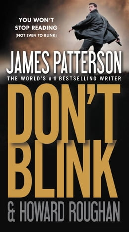 Book Don't Blink: Free Preview by James Patterson