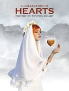 A Collection Of Hearts by Peyton Heart