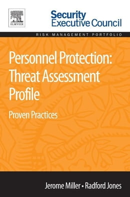 Book Personnel Protection: Threat Assessment Profile: Proven Practices by Jerome Miller