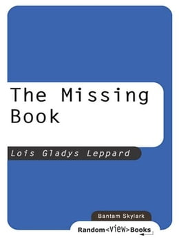 Book The Missing Book by Lois Gladys Leppard