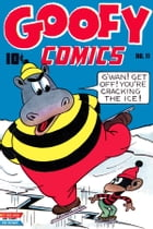 Goofy Comics, Number 11, G'Wan Get Off You're Cracking the Ice by Yojimbo Press LLC