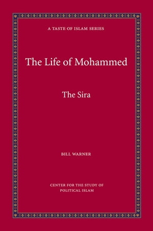 The Life of Mohammed The Sira